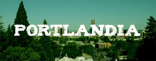 Portlandia – ポートランドってどんなとこだろう