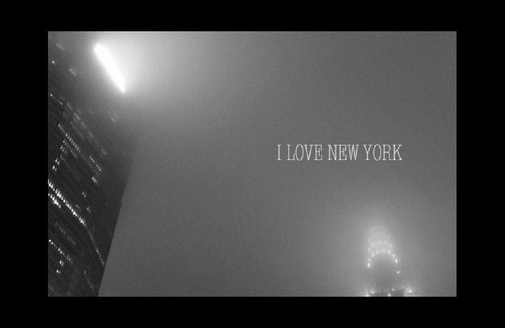 I LOVE NEW YORK – ニューヨークの陰翳礼讃